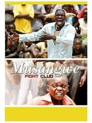 Musangwe: Fight Club streaming