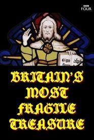 Britain's Most Fragile Treasure streaming