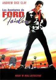 Ford Fairlane: Rock'n Roll Detective streaming vf