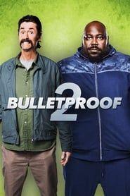 Bulletproof 2 2008