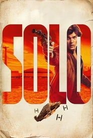 Solo: A Star Wars Story Full online