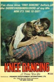 Knee Dancing Full online