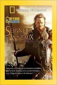 National Geographic : Le Seigneur des Anneaux, le retour du Roi (Beyond the Movie)