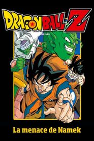 Dragon Ball Z - La Menace de Namek 1993