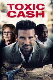 Toxic Cash