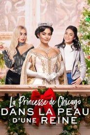 La Princesse de Chicago: Dans la peau d'une reine 2019