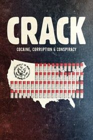 Crack : Cocaïne, corruption et conspiration 2018