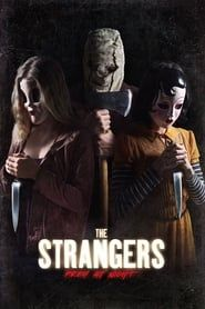 The Strangers: Prey at Night Full online
