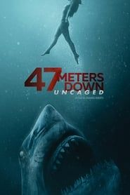 47 meters down : uncaged