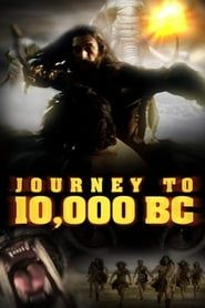 Journey to 10,000 BC streaming