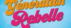 Génération rebelle online