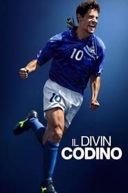 Il Divin Codino : L'art du but par Roberto Baggio 2019