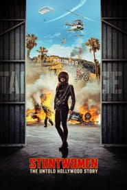 Stuntwomen: The Untold Hollywood Story