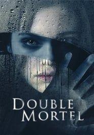 Double Mortel streaming