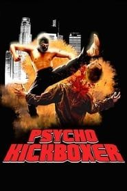 The Dark Angel: Psycho Kickboxer streaming
