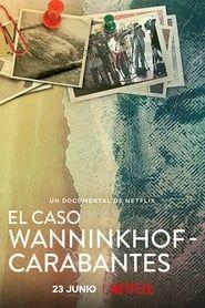 Meurtres sur la Costa del Sol : l'Affaire Wanninkhof-Carabantes