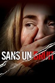 Sans un bruit streaming vf