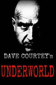 Dave Courtney's Underworld streaming