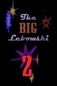The Big Lebowski 2 streaming