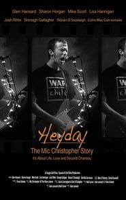 Heyday - The Mic Christopher Story Full online
