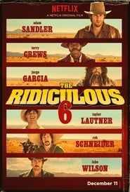 The Ridiculous 6 2019