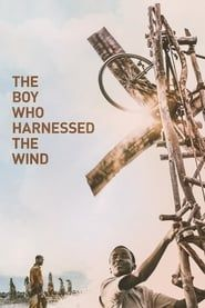 The Boy Who Harnessed the Wind Full online