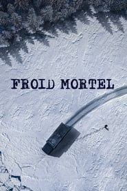Froid Mortel 2020
