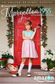 An American Girl Story - Maryellen 1955: Extraordinary Christmas streaming