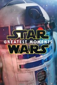 Star Wars: Greatest Moments streaming