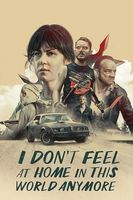 I Don't Feel at Home in This World Anymore Full movie