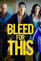 Bleed for This Full movie