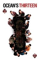 Ocean's Thirteen Full movie
