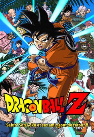 Dragon Ball Z - Salut ! Son Goku et ses amis sont de retour !! en streaming