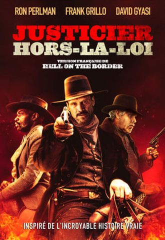 Hell on the Border en streaming