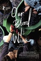 Our Blood Is Wine Full movie