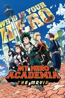 My Hero Academia the Movie: The Two Heroes Full movie