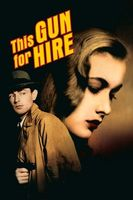 This Gun for Hire Full movie