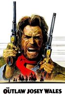 The Outlaw Josey Wales Full movie