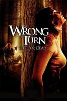 Wrong Turn 3: Left for Dead Full movie