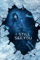 I Still See You Full movie