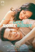 To Love Some Buddy Full movie