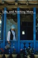 Life, and Nothing More... Full movie