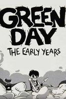 Green Day: The Early Years Full movie