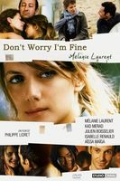 Don't Worry, I'm Fine Full movie