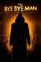 The Bye Bye Man Full movie