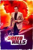 Speed Kills Full movie