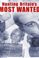 Hunting Britain's Most Wanted Full movie