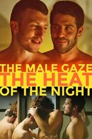 The Male Gaze: The Heat of the Night Full movie