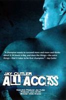 Jay Cutler All Access Full movie
