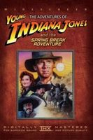 The Adventures of Young Indiana Jones: Spring Break Adventure Full movie